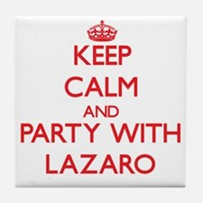 Keep Calm and Party with Lazaro Tile Coaster
