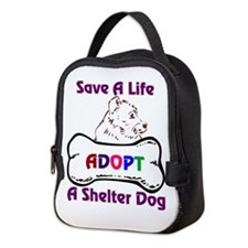 Save A Life Adopt A Shelter Dog Neoprene Lunch Bag