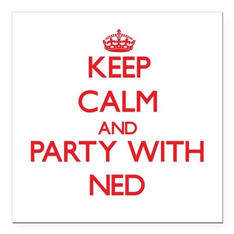 Keep Calm and Party with Ned Square Car Magnet 3""