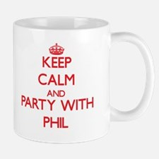 Keep Calm and Party with Phil Mugs