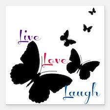 "Live Love Laugh Square Car Magnet 3"" x 3"""