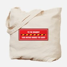 I'm the Organist Tote Bag