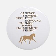 dressage speak Ornament (Round)