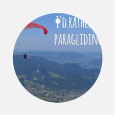 Id Rather Be Paragliding Ornament (Round)