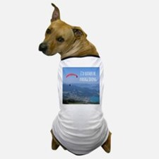 Id Rather Be Paragliding Dog T-Shirt