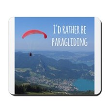 Id Rather Be Paragliding Mousepad
