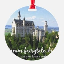 Dream Fairytale Big Ornament