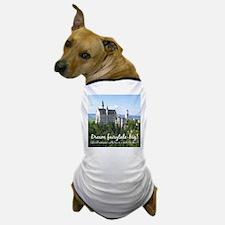 Dream Fairytale Big Dog T-Shirt