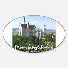 Dream Fairytale Big Decal