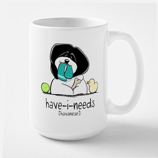 Have-i-Needs Havanese Large Mug