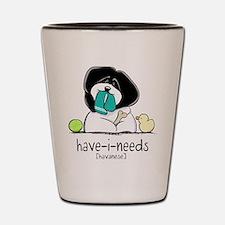 Have-i-Needs Havanese Shot Glass