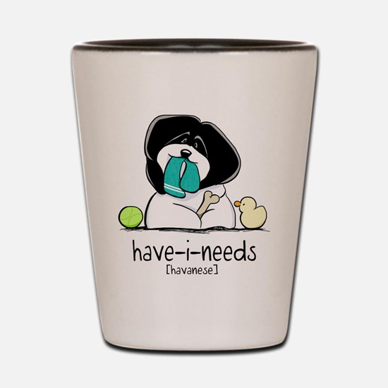 Have-i-Needs Havanese Shot Glass