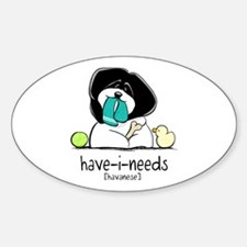 Have-i-Needs Havanese Decal