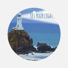 Let your Light Shine Ornament (Round)
