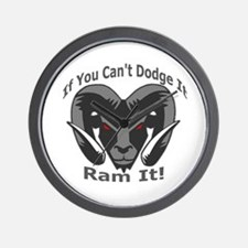 If You Cant Dodge It Ram It Wall Clock