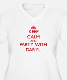 Keep Calm and Party with Daryl Plus Size T-Shirt