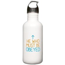 He who must be Obeyed Sports Water Bottle