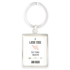 I Love You To The Moon And Back Keychains