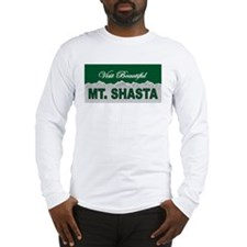 Visit Beautiful Mt. Shasta Long Sleeve T-Shirt