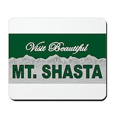 Visit Beautiful Mt. Shasta Mousepad