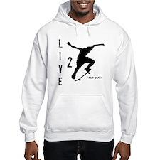 Live 2 Skate Hoodie