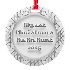 1St Christmas As An Aunt 2015 Ornament