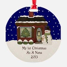1St Christmas As A Nana 2013 Ornament