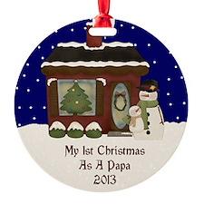 1St Christmas As A Papa 2013 Ornament