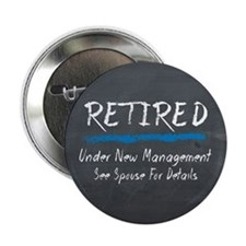 Chalkboard Retired Under New Management 2.25&Quot;