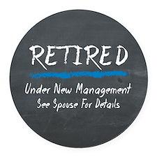 Chalkboard Retired Under New Management Round Car
