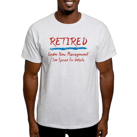 CafePress  - Chalkboard Retired Under New Management T-Shirt
