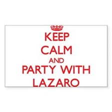 Keep Calm and Party with Lazaro Decal