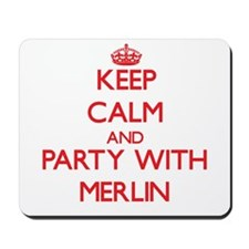 Keep Calm and Party with Merlin Mousepad
