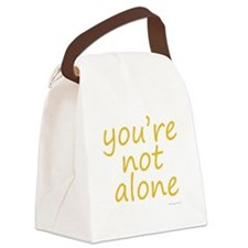 you're not alone Canvas Lunch Bag