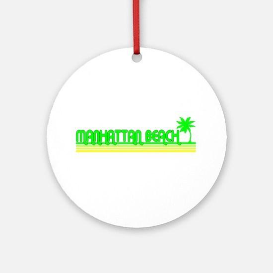 Manhattan Beach, California Ornament (Round)