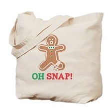OH SNAP Gingerbread Man  Tote Bag