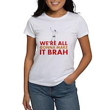 Were All Gonna Make It Brah Zyzz T-Shirt