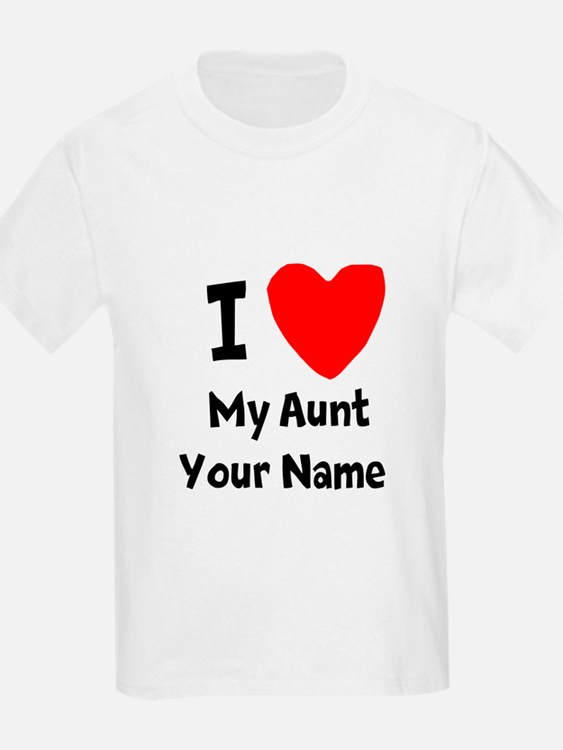 I Love My Aunt T Shirts Shirts Amp Tees Custom I Love My