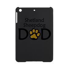 Shetland Sheepdog Dad iPad Mini Case