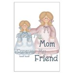 Alway's my Mom Forever my Fri Large Poster