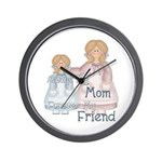 Alway's my Mom Forever my Fri Wall Clock