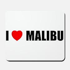 I Love Malibu, California Mousepad