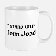 stand with tom joad Mug