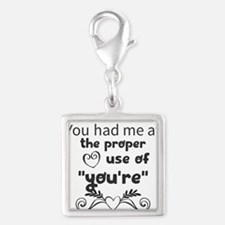 "You had me at the proper use of ""you're"" Charms"