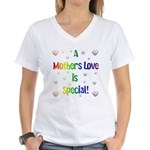 A Mothers Love is Special! Women's V-Neck T-Shirt