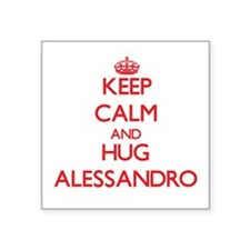 Keep Calm and HUG Alessandro Sticker