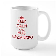 Keep Calm and HUG Alessandro Mugs