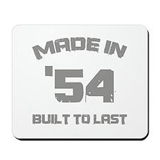 1954 Built To Last Mousepad