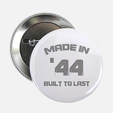 "1944 Built To Last 2.25"" Button"