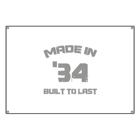 1934 Built To Last Banner